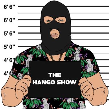 Tripod Broadcasting. The Hango Show. Hango Wood.